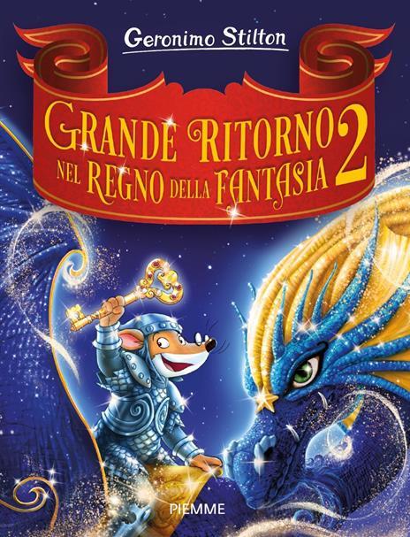 Grande ritorno nel Regno della Fantasia 2 - Geronimo Stilton - copertina