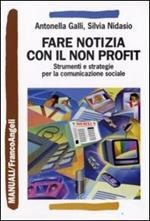 Comunicare il non profit. Strumenti e strategie per la comunicazione sociale