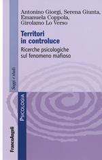 Territori in controluce. Ricerche psicologiche sul fenomeno mafioso