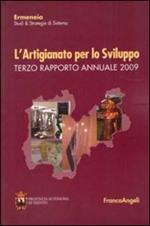 L' artigianato per lo sviluppo. Terzo rapporto annuale 2009