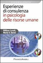 Esperienze di consulenza in psicologia delle risorse umane