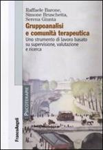 Gruppoanalisi e comunità terapeutiche. Uno strumento di lavoro basato su supervisione, valutazione e ricerca