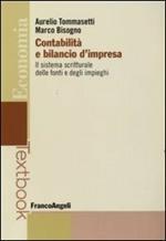 Contabilità e bilancio d'impresa. Il sistema scritturale delle fonti e degli impieghi