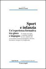 Sport e infanzia. Un'esperienza formativa tra gioco e impegno