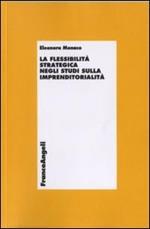 La flessibilità strategica negli studi sull'imprenditorialità