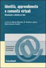 Identità, apprendimento e comunità virtuali. Strumenti e attività on line