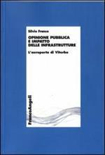 Opinione pubblica e impatto delle infrastrutture. L'aeroporto di Viterbo