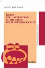 Guida per i supervisori di tirocinio per il servizio sociale