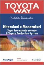Hitozukuri e Monozukuri. Saper fare azienda secondo il Toyota Production System