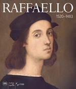 Raffaello 1520-1483. Ediz. a colori