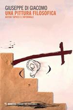 Una pittura filosofica. Antoni Tàpies e l'informale