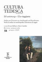 Cultura tedesca. Ediz. italiana e tedesca (2020). Vol. 58: io viaggiante. Studi al confine tra autobiografia e letteratura di viaggio, L'.