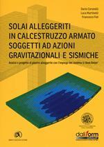 Solai alleggeriti in calcestruzzo armato soggetti ad azioni gravitazionali e sismiche