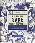 Il libro del sake e degli spiriti giapponesi