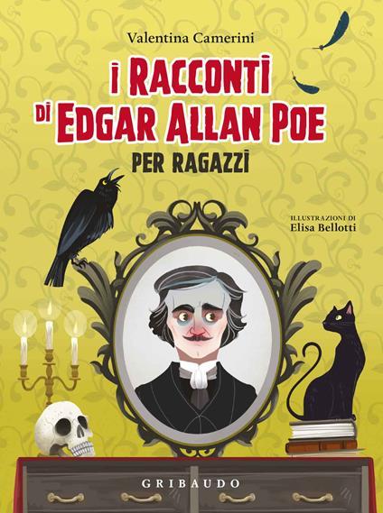 I racconti di Edgar Allan Poe per ragazzi. Ediz. a colori - Valentina Camerini - copertina