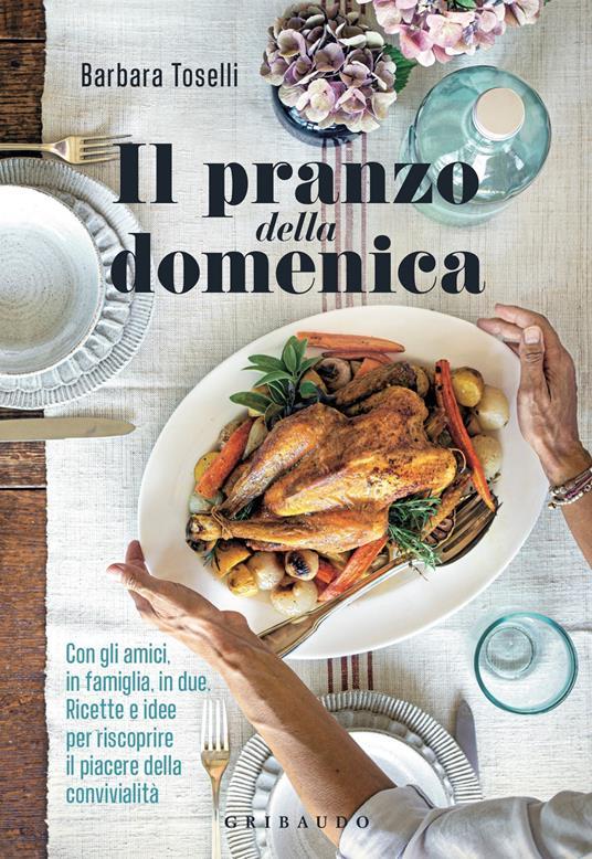 Il pranzo della domenica - Barbara Toselli - copertina