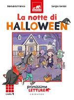 La notte di Halloween. Primissime letture. Livello 9. Ediz. illustrata