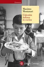 L' identità italiana in cucina