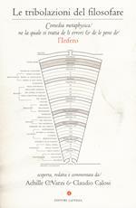 Le tribolazioni del filosofare. Comedia metaphysica ne la quale si tratta de li errori & de le pene de l'Infero