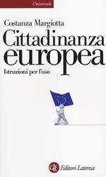 Cittadinanza europea. Istruzioni per l'uso