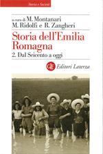 Storia dell'Emilia Romagna. Vol. 2: Storia dell'Emilia Romagna