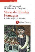 Storia dell'Emilia Romagna. Vol. 1: Storia dell'Emilia Romagna