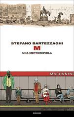M. Una metronovela
