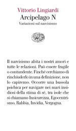 Arcipelago N. Variazioni sul narcisismo