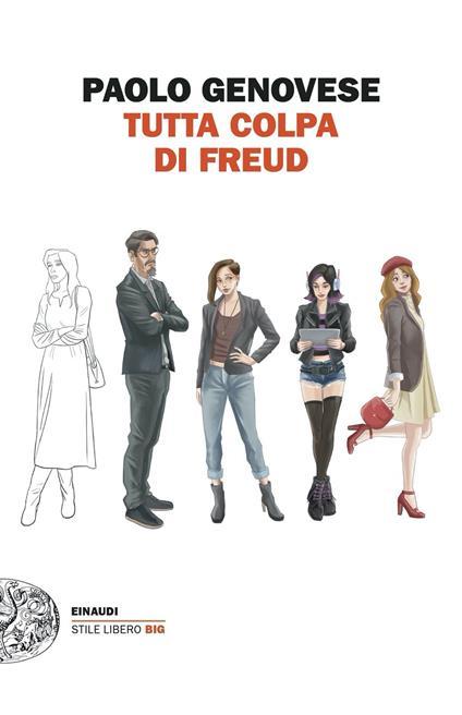 Tutta colpa di Freud - Paolo Genovese - ebook