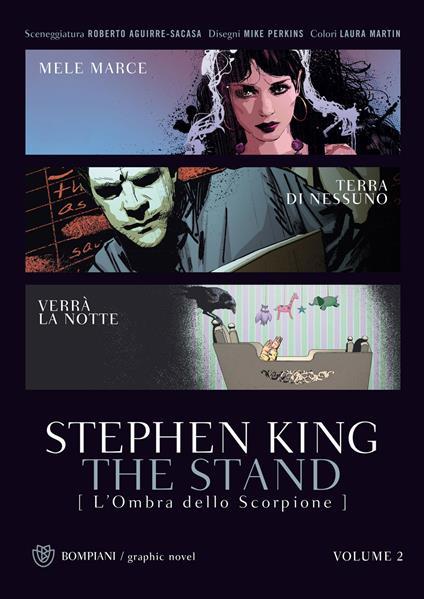 The stand. L'ombra dello scorpione. Vol. 2 - Stephen King,Roberto Aguirre-Sacasa,Mike Perkins,Carlo Prosperi - ebook