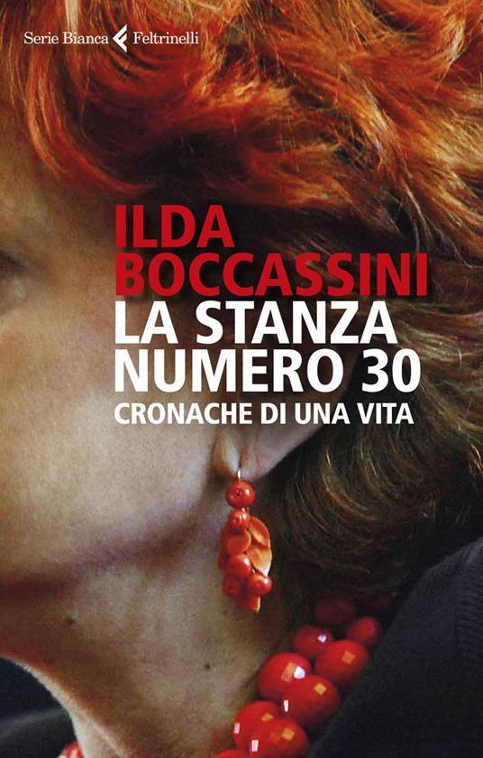 La stanza numero 30. Cronache di una vita - Ilda Boccassini - ebook