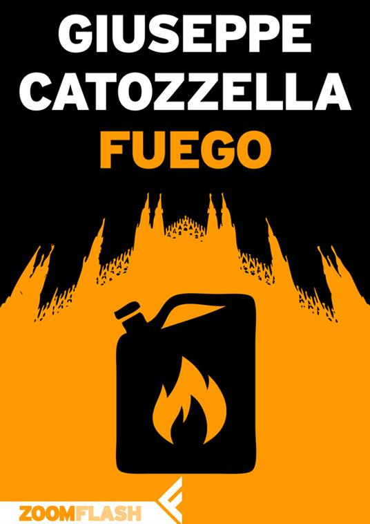 Fuego - Giuseppe Catozzella - ebook