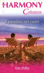 Il paradiso del cuore. La baia dei sogni. Vol. 8