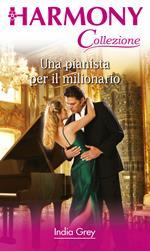 Una pianista per il milionario