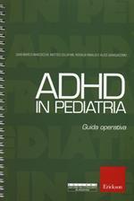 ADHD in pediatria. Guida operativa