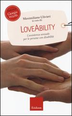 LoveAbility. L'assistenza sessuale per le persone con disabilità