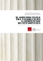 Il servizio civile tra valori civici e competenze di cittadinanza. Riflessioni da una ricerca