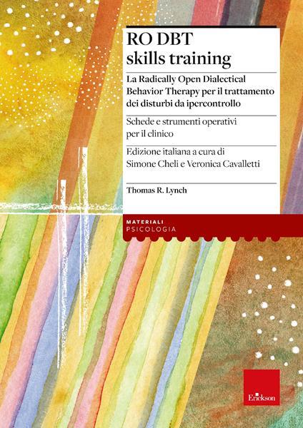 Ro DBT. Skills training. Ediz. italiana - Thomas R. Lynch - copertina