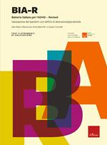 BIA-R. Batteria italiana per l'ADHD-Revised. Nuova ediz.