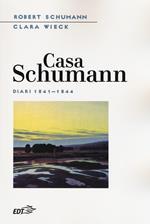Casa Schumann. Diari (1841-1844)