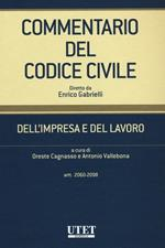 Commentario del codice civile. Dell'impresa e del lavoro. Artt. 2060-2098