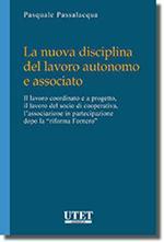La nuova disciplina del lavoro autonomo e associato