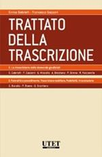 Trattato della trascrizione: La trascrizione delle domande giudiziali-Formalità e procedimento. Vol. 2