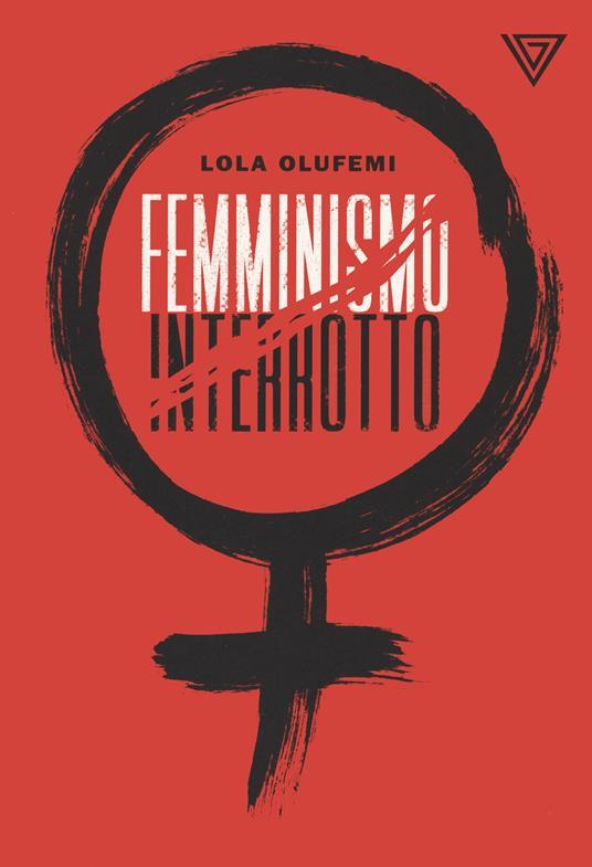 Femminismo interrotto - Lola Olufemi - copertina