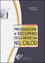 Prevenzione e recupero degli infortuni nel calcio. DVD. Con libro