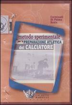 Metodo sperimentale per la preparazione atletica del calciatore. DVD
