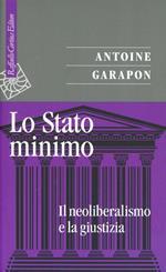 Lo stato minimo. Il neoliberalismo e la giustizia