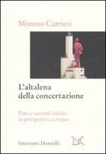L' altalena della concertazione. Patti e accordi italiani in prospettiva europea