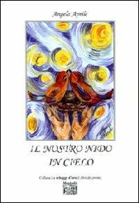 Il nostro nido in cielo - Angela Aprile - copertina