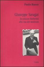 Giuseppe Saragat. Da palazzo Barberini alla casa dei moderati